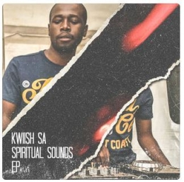 Spiritual Sounds BY Kwiish SA